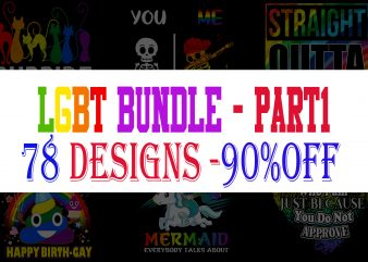 LGBT Bundle Part 1 – 78 Designs – 90% OFF