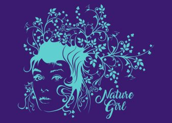 NATURE GIRL t shirt design template
