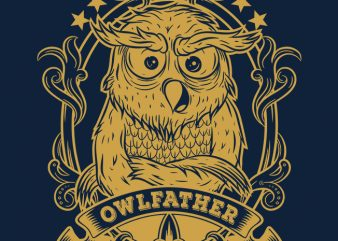 OWLFATHER is Here t shirt design for purchase