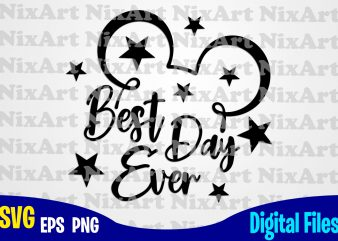 Best day ever, Mickey mouse, Mickey head, Stars, Funny Mickey design svg eps, png files for cutting machines and print t shirt designs for sale t-shirt design png