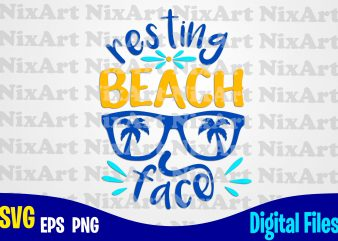 Resting beach face, Summer, Sea, Vacation, Life, Glasses, Palm, Tropic, Funny summer design svg eps, png files for cutting machines and print t shirt designs for sale t-shirt design png