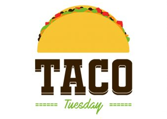 Taco Tuesday commercial use t-shirt design