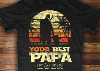 Yoda Best Papa Ever!! t shirt design template