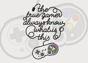 True Gamer t shirt design artwork