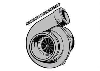 Turbocharger Your Life print ready t shirt design