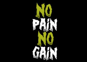 dno pain no gain buy t shirt design artwork