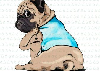 Funny dog Pug i love mom tattoo png,Pug dog i love mom png,I love mom pug dog png,I love mom pug dog tattoo, Pug dog tattoo, pug dog mom tattoo t shirt design to buy