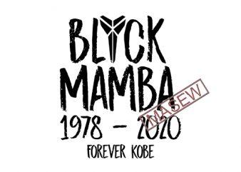 Black Mamba Forever Kobe SVG PNG Kobe Bryant Forever 24 Kobe Always Lakers Kobe 8 Forever 8 EPS SVG PNG DXF digital download t shirt design for download