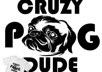 cruzy pug billdog cute black ready made tshirt design