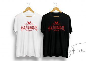 Handsome Devil Custom made Design for Print on Tshirt print ready t shirt design