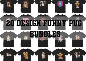 20 funny design pug bundles