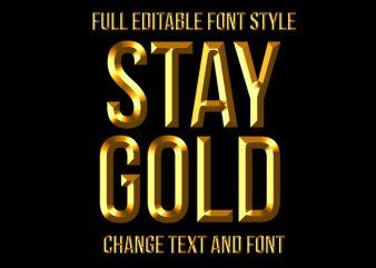 Gold Text Effect Full Editable Text, font or Logo t shirt design template