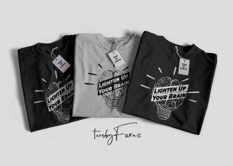 Lighten Up Your Brain Cool T Shirt Design Vector-PDF-Eps-Ai