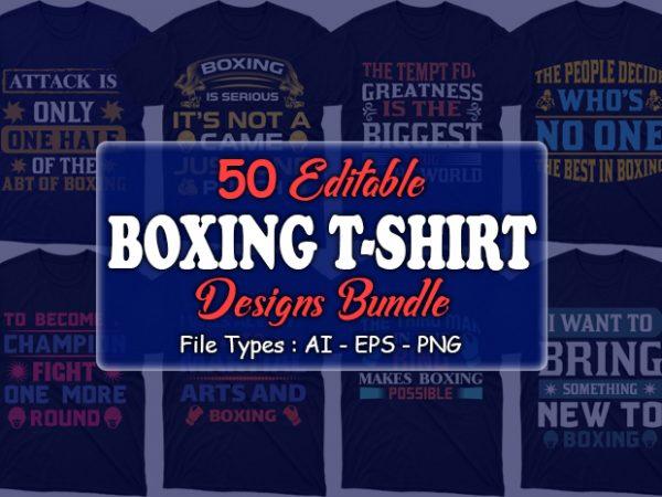 50 editable Boxing t-shirt designs bundle