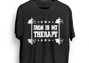IRON IS MY THERAPY – Gym – Crossfit – Sports buy t shirt design artwork