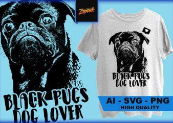 Black pugs Dog Lover – ai, svg, png t shirt design for sale