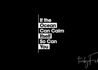 Ocean Quote Unique shirt design png t shirt design to buy