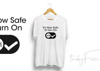 Turn On Wifi (Safer Internet Day) Unisex T Shirt Design