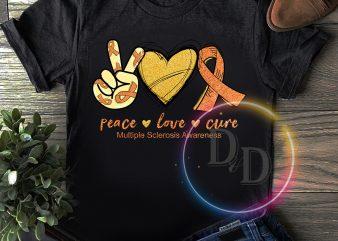 Peace Love Cure Multiple sclerosia Awareness T shirt Cure design print ready t shirt design