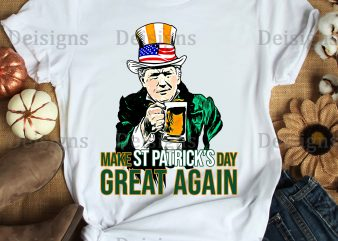 Trump Make St Patrick's day great again irish shamrock drinking graphic t-shirt design