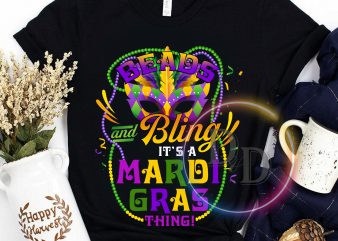 Beads and Bling It's a Mardi Gras Y'all Funny Parade Lovers T-Shirt t shirt design for sale