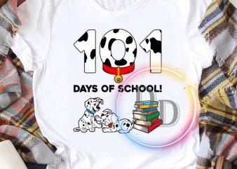 101 days of school 101 Dalmatians T shirt design