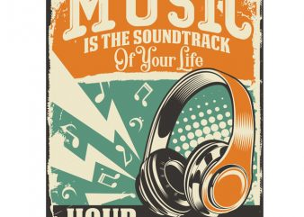Music is Soundtrack Of Your Life t-shirt design for commercial use