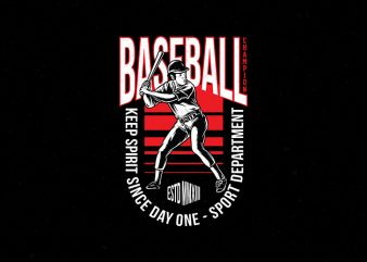 Baseball Keep Spirit Since Day One Vector Tshirt Design and Poster