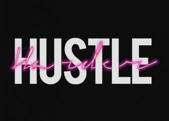 hustle harder with 80s noise shirt design png commercial use t-shirt design