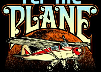 FLY THE PLANE graphic t-shirt design