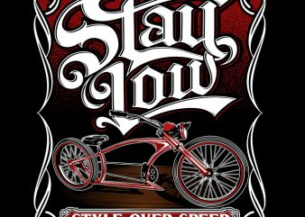 stay low buy t shirt design for commercial use