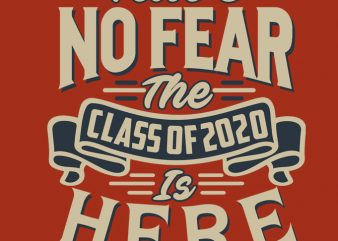Have no fear graphic t-shirt design