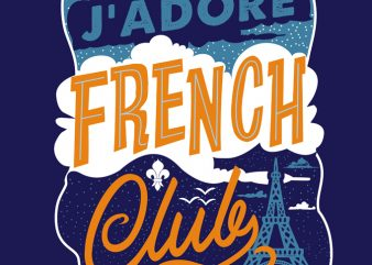 J'Adore French Club ready made tshirt design