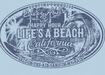 LIFE'S A BEACH commercial use t-shirt design