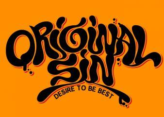 original sin desire to be best t-shirt design for sale