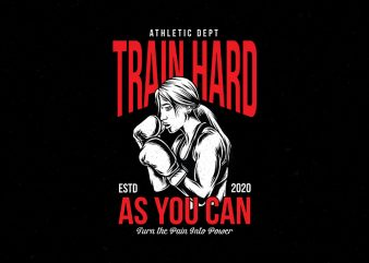 Fimale Fighter Gym Train Hard turn pain into power vector Tshirt design