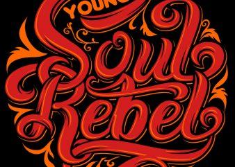 Young Soul Rebel shirt design png print ready t shirt design