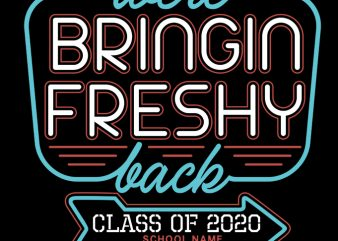 Were Bringin Freshy Back 2 shirt design png