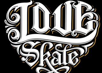 Love Skate graphic t-shirt design
