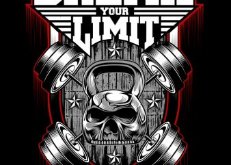 BREAK YOUR LIMIT graphic t-shirt design