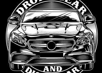 Drop A Gear And Dissapear print ready t shirt design