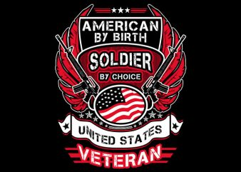 American By Birth t-shirt design for sale