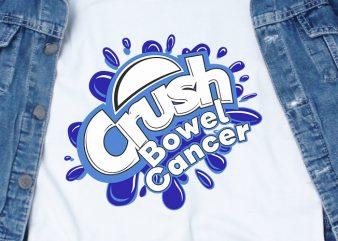 Crush Bowel Cancer SVG – Awareness – Cancer – commercial use t-shirt design