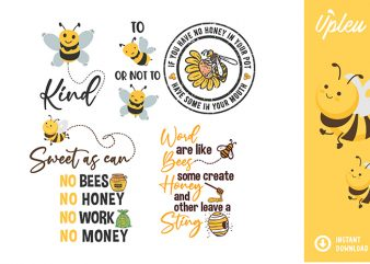 Bee Quotes SVG Bundle – commercial use t shirt template
