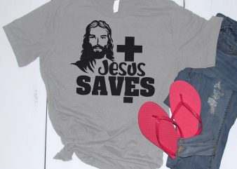 Jesus Saves – Shirt t shirt design template
