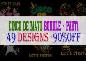 Cynco De Mayzo Bundle Part 1 – 49 Designs-90% OFF
