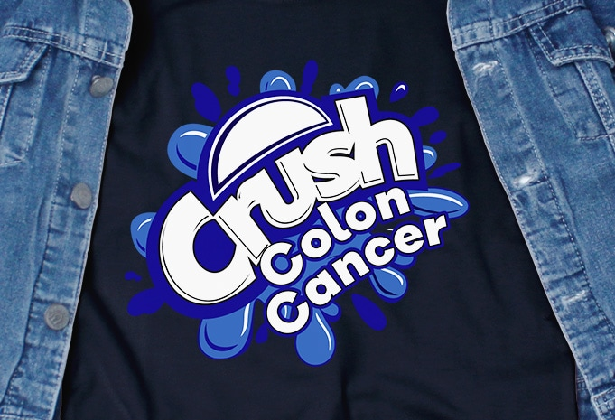 Crush Colon Cancer Svg Awareness Cancer Commercial Use T Shirt Design Buy T Shirt Designs