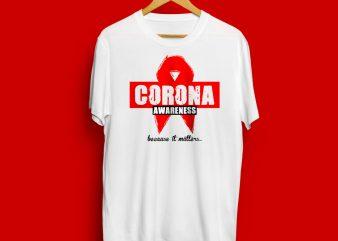 CoronaVirus-Awareness commercial use t-shirt design
