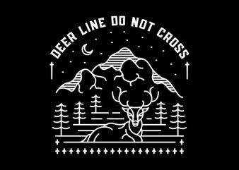 Deer Line Do Not Cross t-shirt design for sale