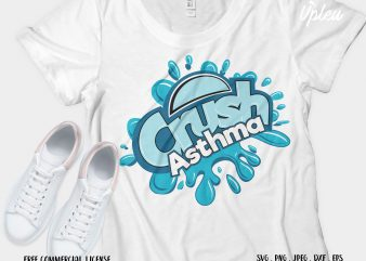 Crush Asthma graphic t-shirt design